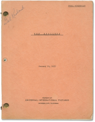 The Spoilers (Original screenplay for the 1955 film). Jesse Hibbs, Charles Hoffman Oscar Brodney, Jeff Chandler Anne Baxter, Ross Hunter, Rory Calhoun, director, screenwriters, starring, producer.