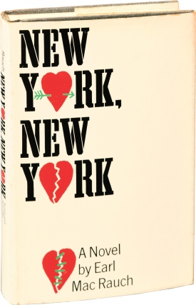 New York, New York (First Edition). Earl Mac Rauch