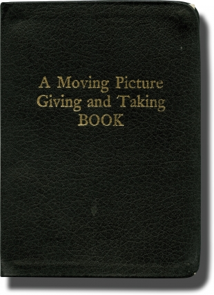 A Moving Picture Giving and Taking Book (First Edition). Stan Brakhage