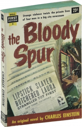 The Bloody Spur [While the City Sleeps] (First Edition). Charles Einstein