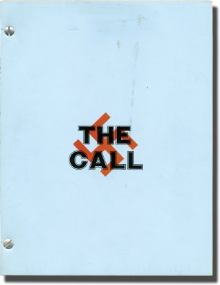 The Call (Original script for an unproduced stage play). Bill Hare, playwright