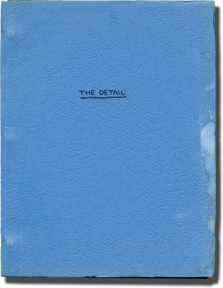 The Detail (Original screenplay for an unproduced film