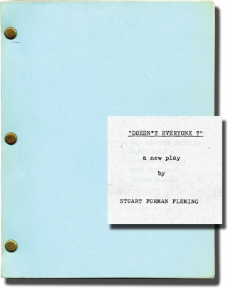 Doesn't Everyone (Photocopied script for an unproduced play). Norman Spencer Graham, Stuart...