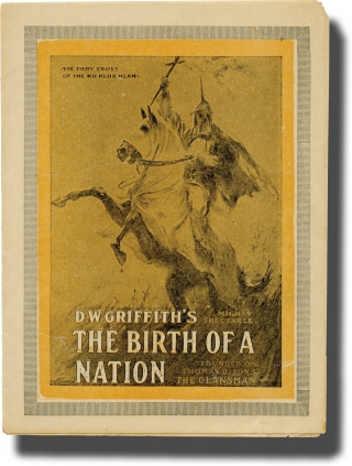 The Birth of a Nation (Original herald for the 1915 film). D. W. Griffith, Thomas Dixon Jr.,...