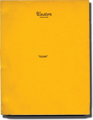 Hillman (Original screenplay for an unproduced film). Don Peterson, screenwriter.