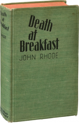 Death at Breakfast (First Edition). Cecil Street, John Rhode