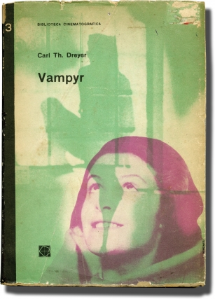 Vampyr: Biblioteca Cinematografica Series 2, No. 3 (Illustrated screenplay for the 1932 film)....