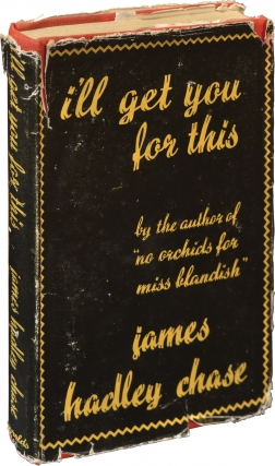 I'll Get You For This (First UK Edition). James Hadley Chase.