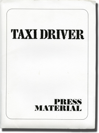 Taxi Driver (Original press kit for the 1976 film). Martin Scorsese, Paul Schrader, Jodie Foster...