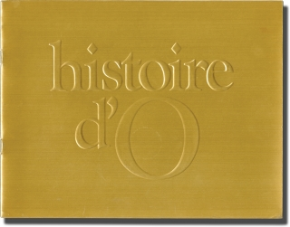 The Story of O [Histoire d'O] (Original Film Pressbook). Just Jaeckin, Anne Desclos, Sebastien...
