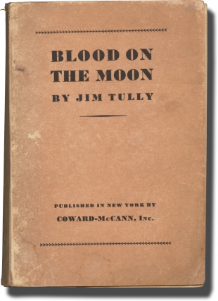 Blood on the Moon (Uncorrected Proof). Jim Tully