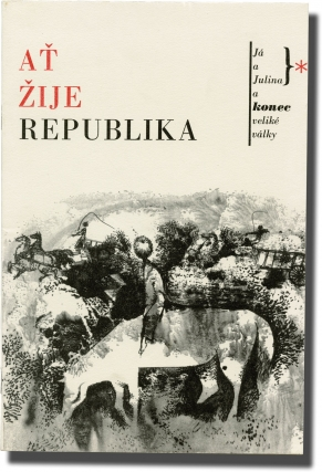 Long Live the Republic [At ije republika] (Original program for the 1965 film). Karel Kachnya,...