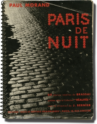 Paris de nuit [Paris by Night] (First Edition). Brassai, Paul Morand, photography, introduction