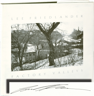Factory Valleys (Signed First Edition). Lee Friedlander