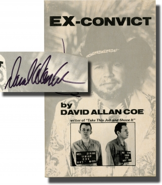Ex-Convict (Signed First Edition). David Allan Coe, Allen
