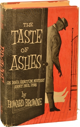 The Taste of Ashes (First Edition). Howard Browne