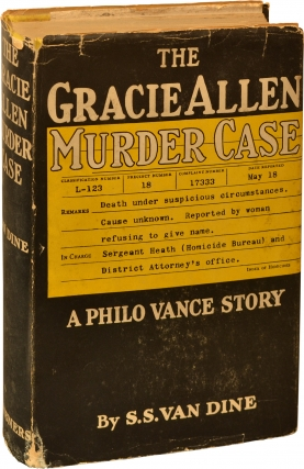 The Gracie Allen Murder Case (First Edition). S. S. Van Dine