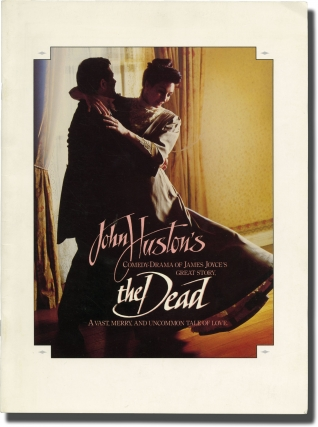 The Dead (Original Program for the 1987 film). John Huston, James Joyce, Francois Duhamel, Tony...