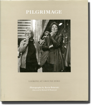 Pilgrimage (First Edition). Kevin Bubriski
