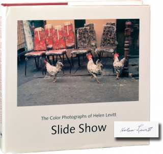 Slide Show: The Color Photographs of Helen Levitt (Signed First Edition). Helen Levitt.
