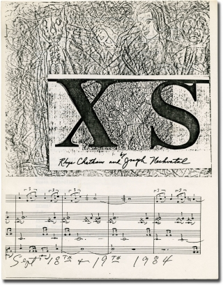 XS: The Opera Opus (Original program for the 1984 performance piece). Rhys Chatham, Joseph Nechvatal.