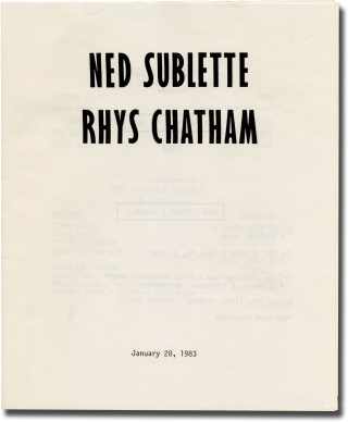 Original program for a performance of the Rhys Catham Ensemble with Ned Sublette Band. Ned Sublette Band Rhys Chatham Ensemble.