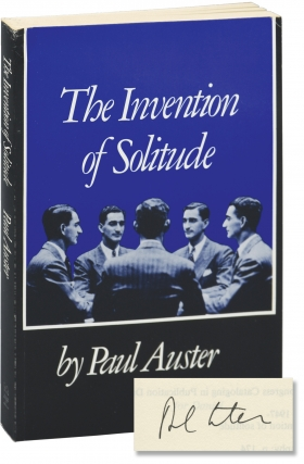 The Invention of Solitude (Signed First Edition). Paul Auster