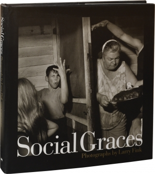 Social Graces (Signed First Edition). Larry Fink, Max Kozloff, photographer, essay