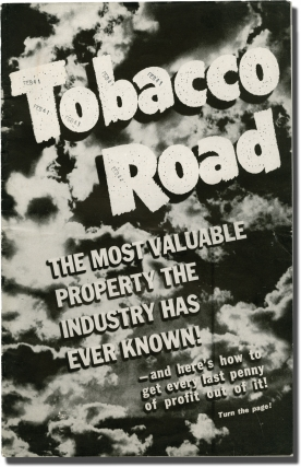 Tobacco Road (Original pressbook for the 1941 film). John Ford, Erskine Caldwell, Nunnally Johnson, Marjorie Rambeau Charley Grapewin, William Tracy, Gene Tierney, director, novel, screenwriter, starring.