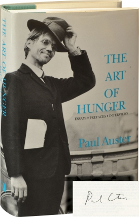 The Art of Hunger (Signed First Edition). Paul Auster