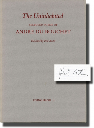 The Uninhabited [Living Hand 7, July 1976] (First Edition, signed by Paul Auster). Andre Du...