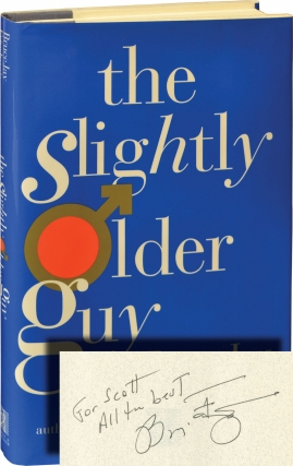 The Slightly Older Guy (Signed First Edition). Bruce Jay Friedman.