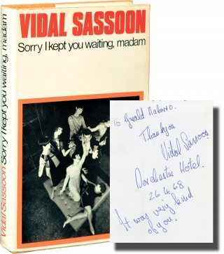 Sorry I Kept You Waiting, Madam (First Edition, inscribed in the year of publication). Vidal Sassoon