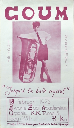 COUM Transmissions: Jusqua la balle crystal (Original poster for the 1975 performance in Belgium). COUM Transmissions Genesis P-Orridge, Throbbing Gristle.