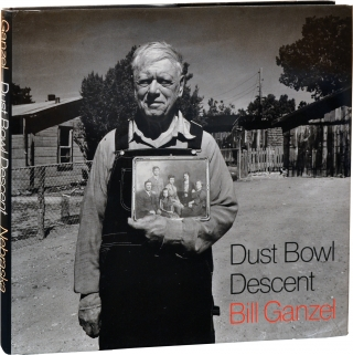 Dust Bowl Descent (First Edition). Bill Ganzel