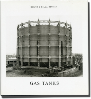 Gas Tanks (First Edition). Berd and Hilla Becher