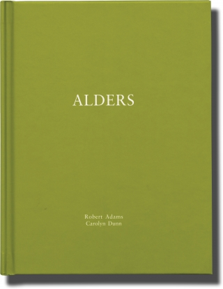 Alders (Signed Limited Edition). Robert Adams, Carolyn Dunn, photographer, poem