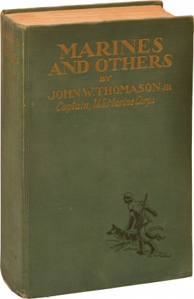 Marines and Others (First Edition, Inscribed). John W. Thomason