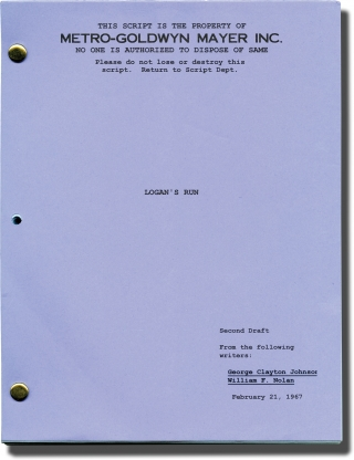 Logan's Run (Original Screenplay for an unproduced film). William F. Nolan, George Clayton...