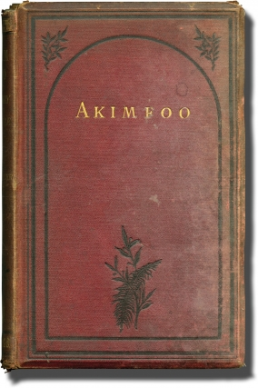 Akim-Foo: The History of a Failure (First Edition). W. F. Butler