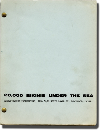 20,000 Bikinis Under the Sea (Original screenplay for an unproduced film). Norman Maurer, writer