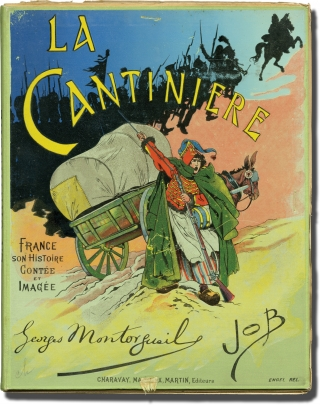 La Cantiniere (First Edition). G. Montorgueil, Jacques Marie Gaston Onfroy de Breville, Author, Job