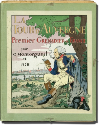 La Tour D'Auvergne: Premier Grenadier de France (First Edition). G. Montorgueil, Jacques Marie...