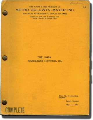 The Hook (Original screenplay for the 1963 film). George Seaton, Henry Denker, Robert Walker Kirk...