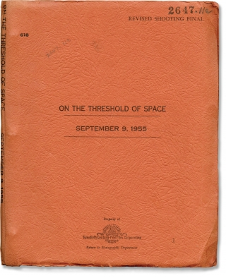 On the Threshold of Space (Original screenplay for the 1956 film). Robert D. Webb, Francis M....