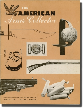 The American Arms Collector (Complete run of 8 magazine issues, one signed by the editors). Hugh Benet Jr., James L. Sangston William E. Codd, Robert Wheeler, Jr., Richard Randall, Peter Copeland, Ray Riling, Norman W. Och, contributors.