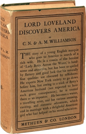 Lord Loveland Discovers America (First UK Edition). C. N. Williamson, A M. Williamson