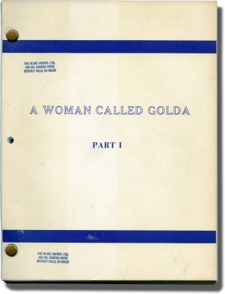 A Woman Called Golda [A Woman Called Golda: Part I] (Original teleplay script for the 1982 film)....