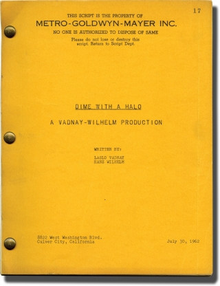 Dime With a Halo (Original screenplay for the 1963 film). Boris Sagal, Hans Wilhelm Laszlo Vanay,...