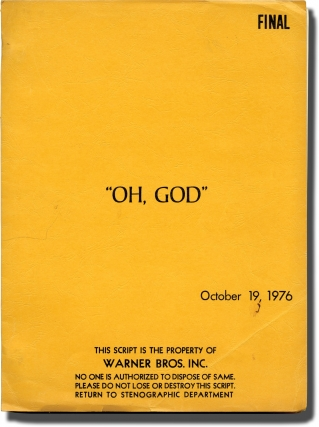 Oh, God (Original screenplay for the 1977 film). Carl Reiner, Larry Gelbart, Avery Corman, George...